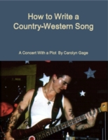 How to Write a Country-Western Song: A C