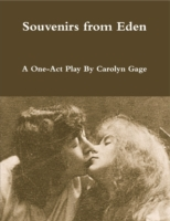 Souvenirs from Eden: A One-Act Play