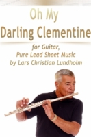 Oh My Darling Clementine for Guitar, Pur