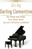 Oh My Darling Clementine for Piano and V