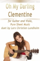Oh My Darling Clementine for Guitar and