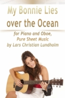 My Bonnie Lies Over the Ocean for Piano