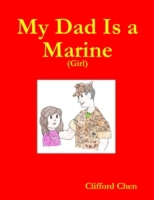 My Dad Is a Marine - (Girl)