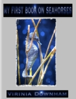My First Book on Seahorses