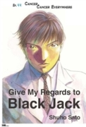 Give My Regards to Black Jack - Ep.44 Ca