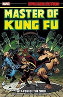 Master Of Kung Fu Epic Collection: Weapo