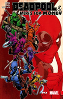 Deadpool & The Mercs For Money Vol. 2: I