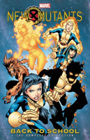 New Mutants: Back To School - The Comple