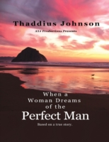When a Woman Dreams of the Perfect Man!