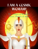 I Am a Cosmic Woman! - The Women of Bell