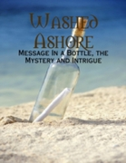 Washed Ashore - Message In a Bottle, the