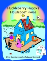 Huckleberry Happy's Houseboat Home - H F