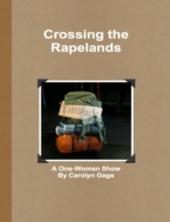 Crossing the Rapelands: A One-Woman Show