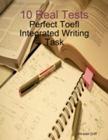 10 Real Tests - Perfect Toefl Integrated