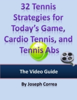 32 Tennis Strategies for Today's Game, C