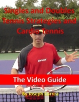 Singles and Doubles Tennis Strategies an