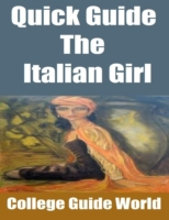 Quick Guide: The Italian Girl