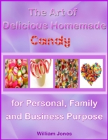 Art of Delicious Homemade Candy for Pers