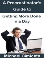 Procrastinator's Guide to Getting More D