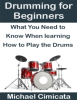 Drumming for Beginners: What You Need to