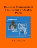 Business Management Tips from a Quality