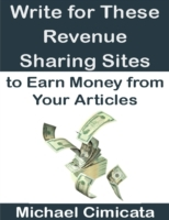 Write for These Revenue Sharing Sites to