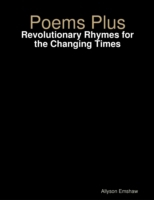 Poems Plus: Revolutionary Rhymes for the