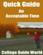 Quick Guide: An Acceptable Time