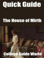Quick Guide: The House of Mirth