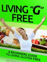 Living G Free - Beginners Guide to Livin