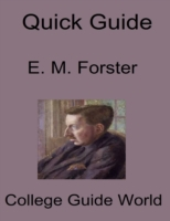 Quick Guide: E. M. Forster