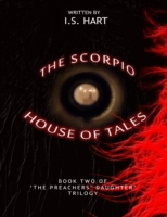 Scorpio House of Tales : Book Two of' 'T