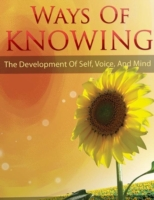 Ways of Knowing - The Development of Sel