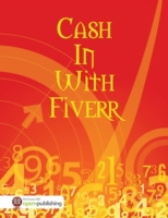 Cash In With Fiverr