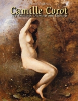 Camille Corot: 175 Paintings, Drawings a