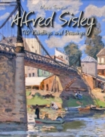 Alfred Sisley: 170 Paintings and Drawing