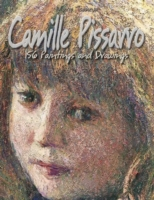 Camille Pissarro: 156 Paintings and Draw