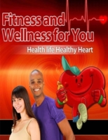 Fitness and Wellness for You - Healthy L