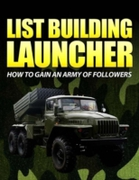 List Building Launcher - How to Gain an