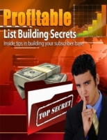 Profitable List Building Secrets - Insid