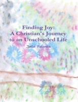 Finding Joy: A Christian's Journey to an
