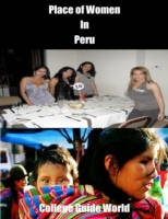 Place of Women In Peru