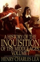 History of the Inquisition of the Middle