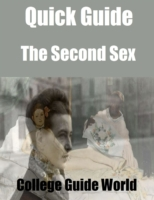 Quick Guide: The Second Sex