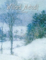 Willard Metcalf: 112 Paintings