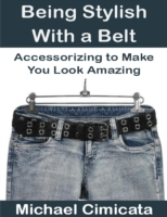 Being Stylish With a Belt: Accessorizing