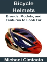 Bicycle Helmets: Brands, Models, and Fea