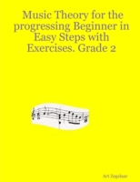 Music Theory for the Progressing Beginne