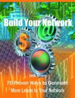 Build Your Network -70 Proven Ways to Ge