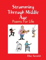Strumming Through Middle Age